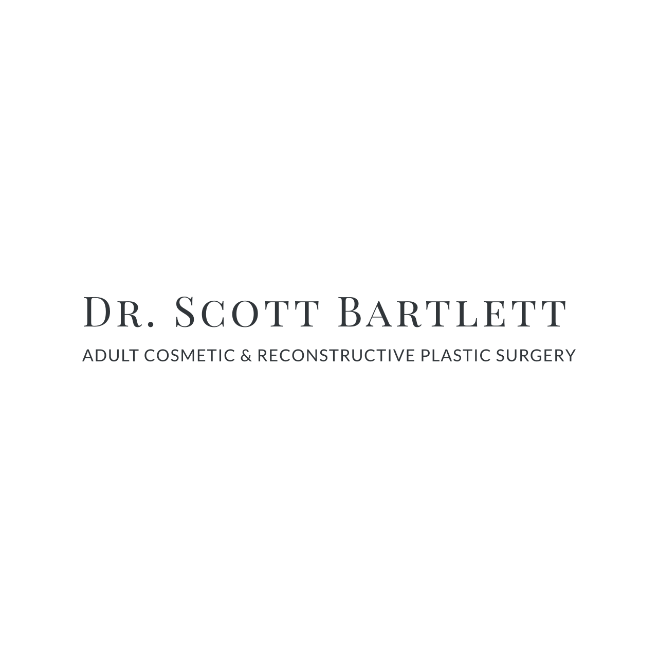 Dr Scott Bartlett Adult Cosmetic and Reconstructive Plastic Surgery