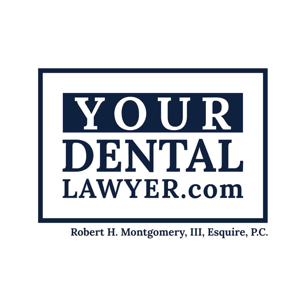 Your Dental Lawyer